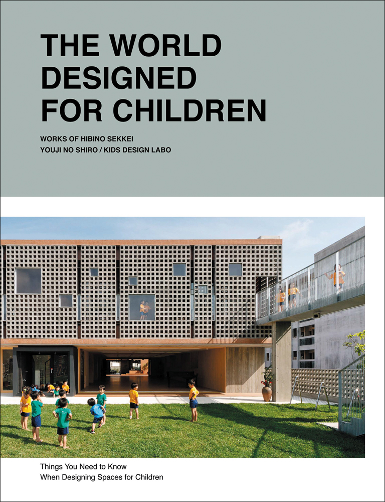 The World Designed for Children