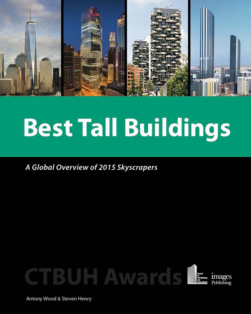 Best Tall Buildings: A Global Overview of 2015 Skyscrapers;