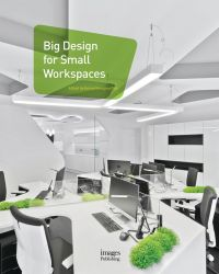 Big Design for Small Workspaces