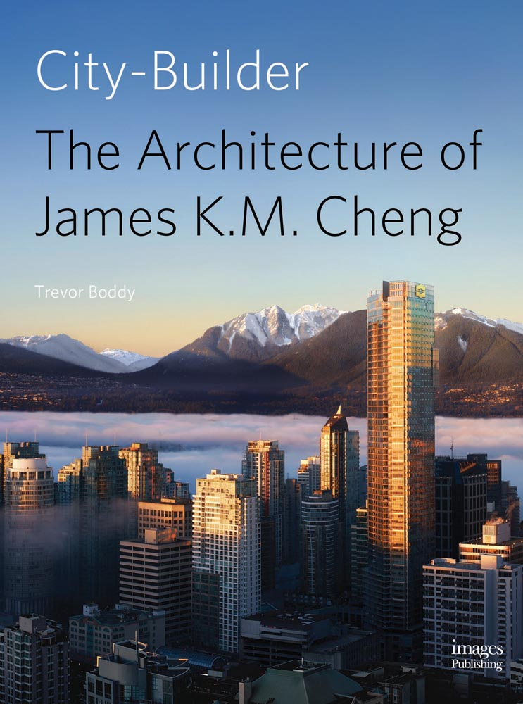 City Builder: The Architecture of James K. M. Cheng