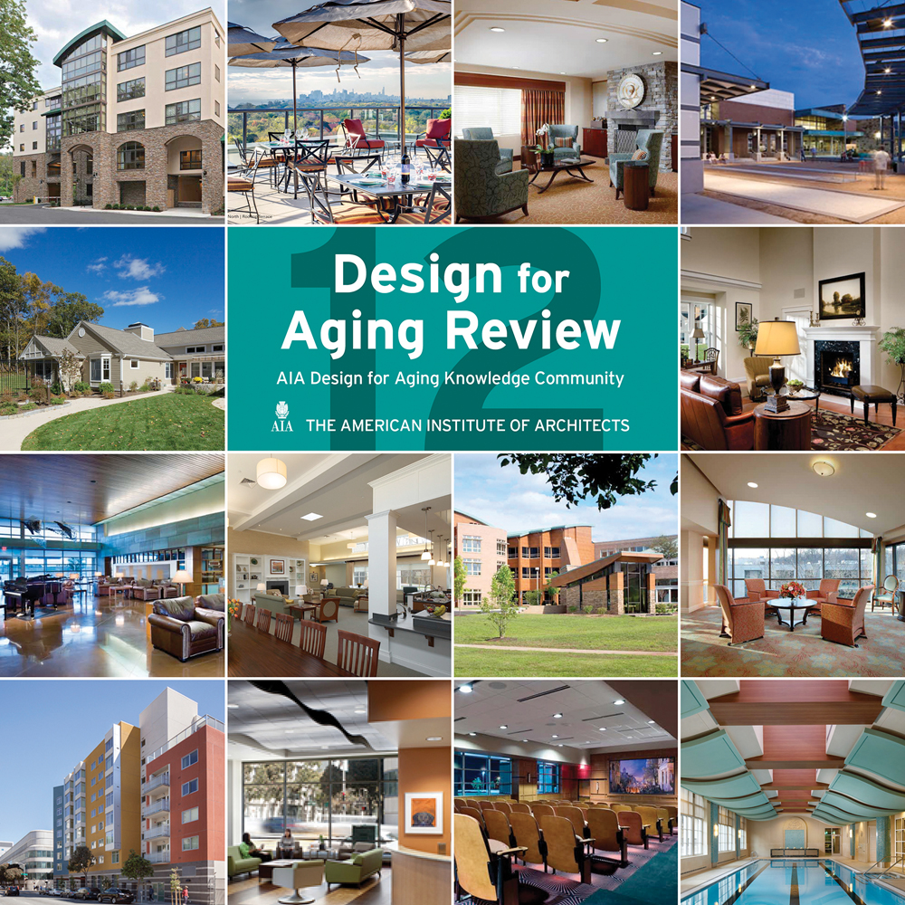 Design for Aging Review 12: AIA Design for Aging Knowledge