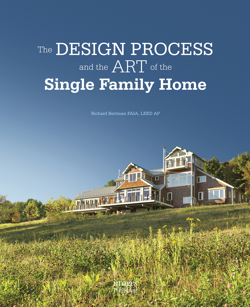 Design Process and the Art of the Single Family Home