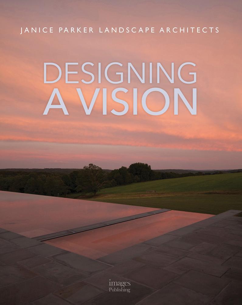 Designing a Vision: Janice Parker Landscape Architects