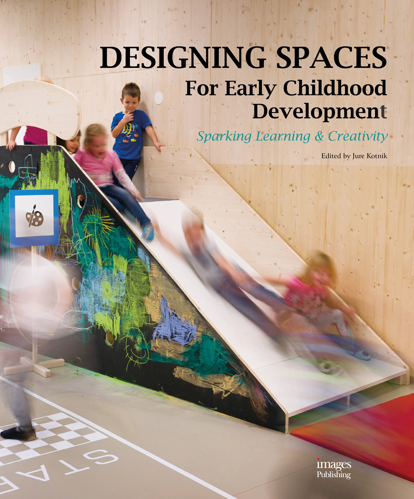 Designing Spaces for Early Childhood Development