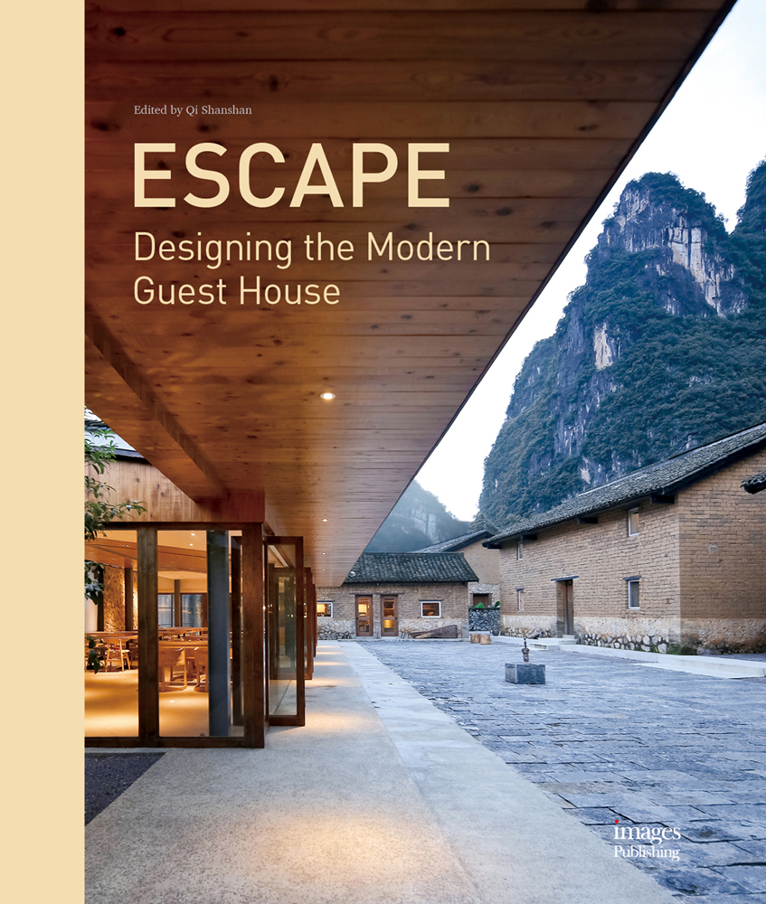 Escape: Designing the Modern Guest House