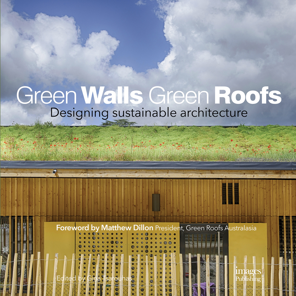 Green Walls Green Roofs: Designing Sustainable Architecture