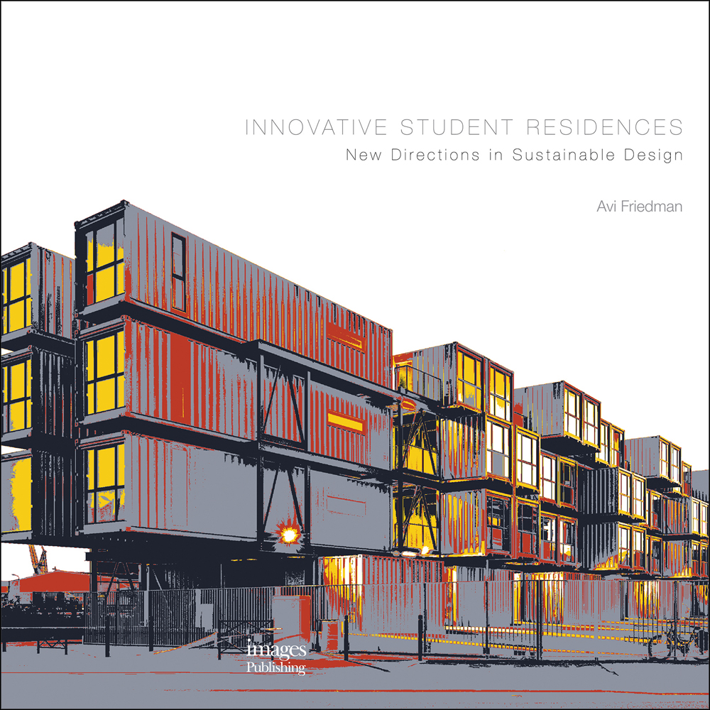 Innovative Student Residences: New Directions in Sustainable
