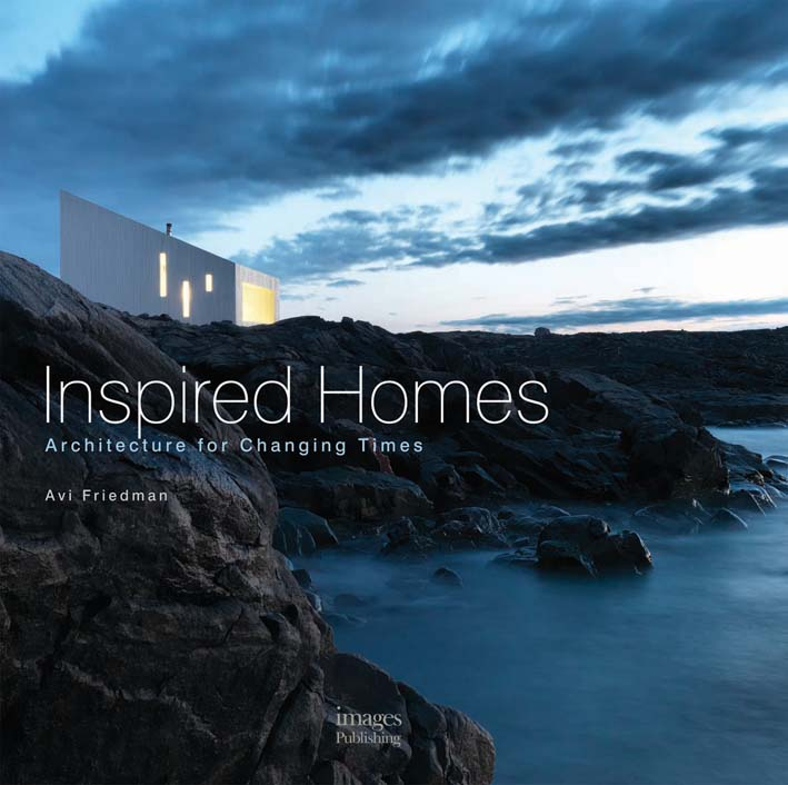 Inspired Homes: Architecture for Changing Times