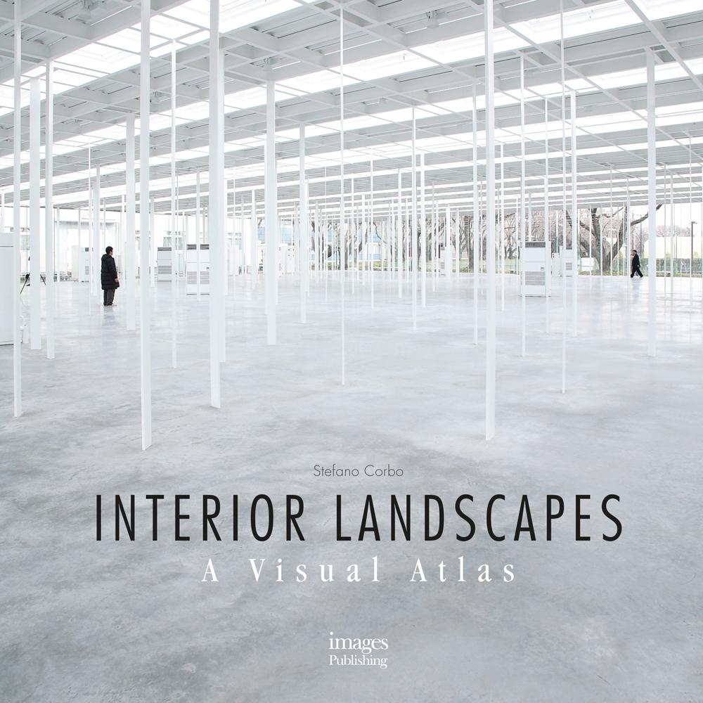 Interior Landscapes: A Visual Atlas