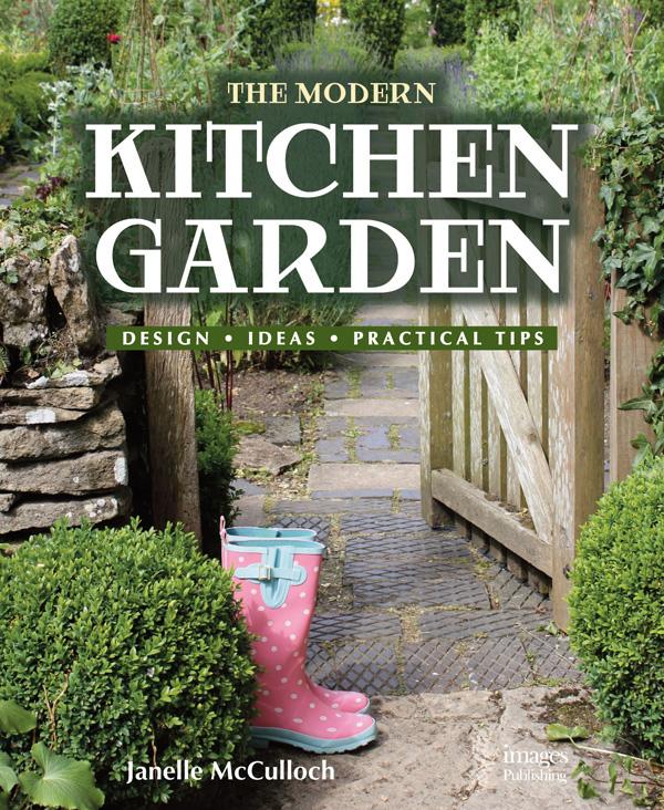 Modern Kitchen Garden: Design. Ideas. Practical Tips