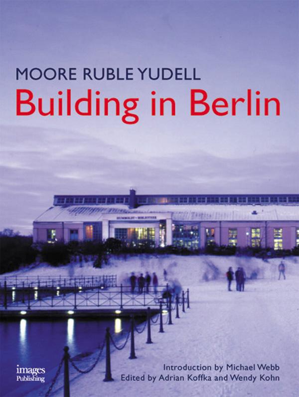 Moore Ruble Yudell: Building in Berlin