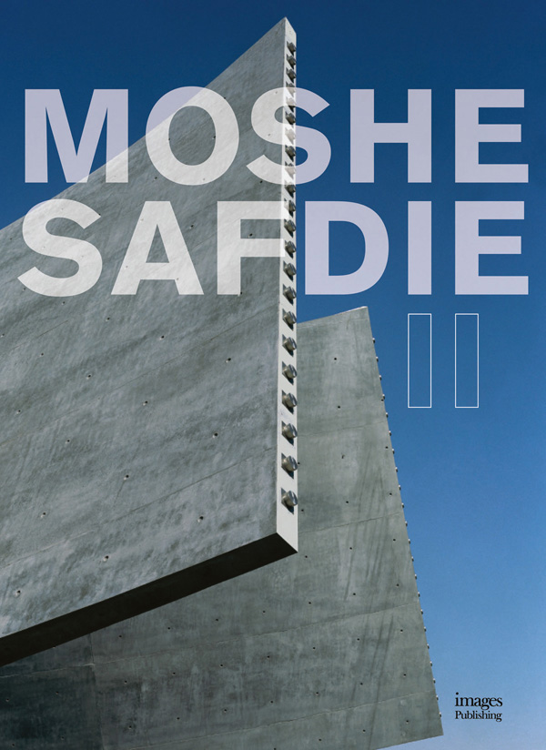 Moshe Safdie II: The Millennium Series