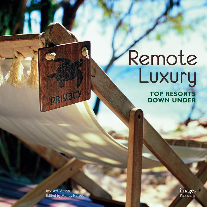 Remote Luxury: Top Resorts Down Under