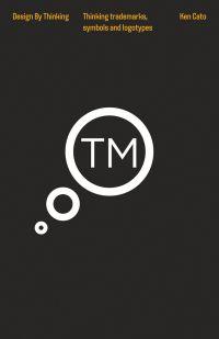 Thinking Trademarks, Symbols and Logotypes