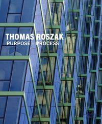Thomas Roszak: Purpose + Process