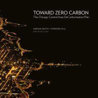 Toward Zero Carbon: The Chicago Central Area