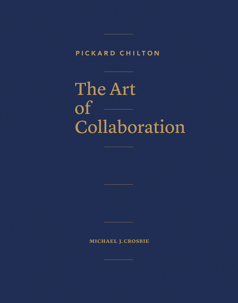 Pickard Chilton: The Art of Collaboration