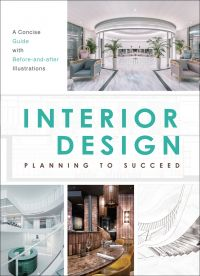 Interior Design: Planning to Succeed