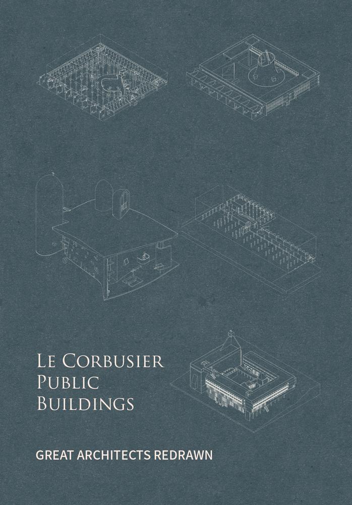 Le Corbusier Public Architecture 80