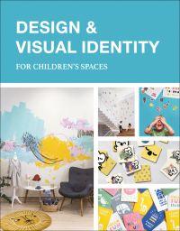 Design & Visual Identity for Children's Spaces
