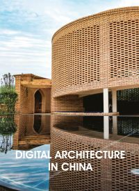 Digital Architecture in China